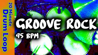 20 Minute Backing Track - Groove Rock Drum Beat 95 BPM