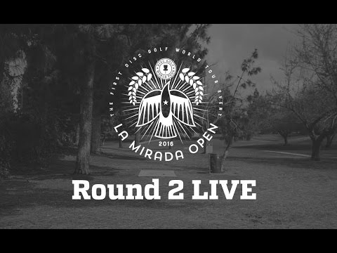 Disc Golf World Tour La Mirada Day 2 LIVE