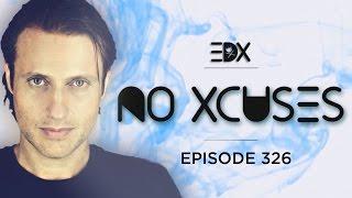 download lagu Edx - No Xcuses Episode 326 gratis