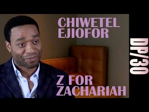 DP/30: Z for Zachariah, Chiwetel Ejiofor