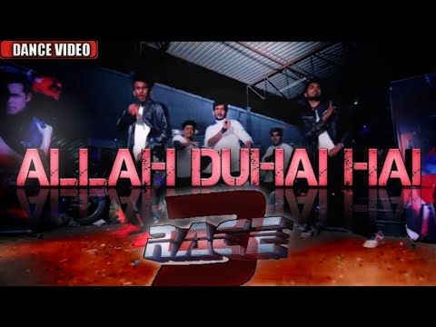 Allah Duhai Hai Song video - Race 3 Salman Khan | dance choreography video |singer- Amit, Jonita, thumbnail