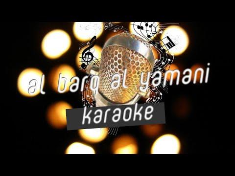 "Download AL BARQ AL YAMANI   ""SABYAN Ft ADAM ALI"" Karaoke Mp4 baru"