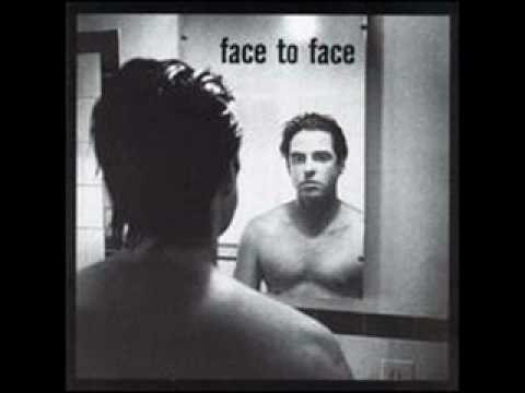 Face To Face - Falling