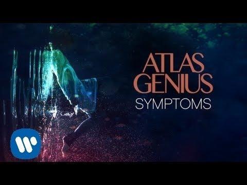 Atlas Genius - Symptoms