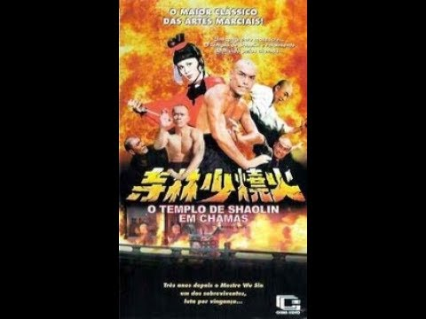 O templo de shaolin em chamas artes marciais lutas ação filme completo dublado