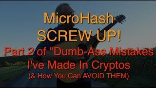 Hypnosis of Money 10.03 MicroHash Dumbass Mistakes part 2
