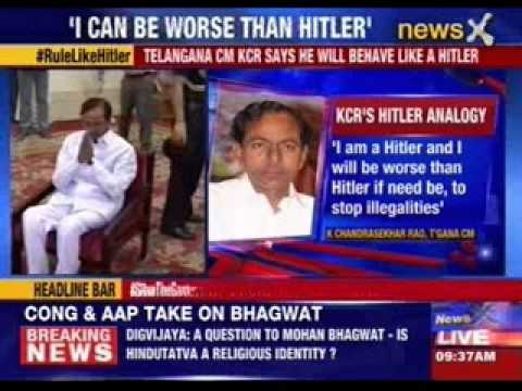 I am Hitler: K Chandrasekhar Rao
