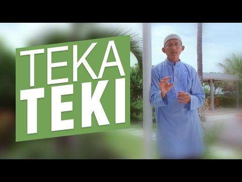 Ceramah Singkat: Teka teki - Ustadz Badrusalam, Lc.