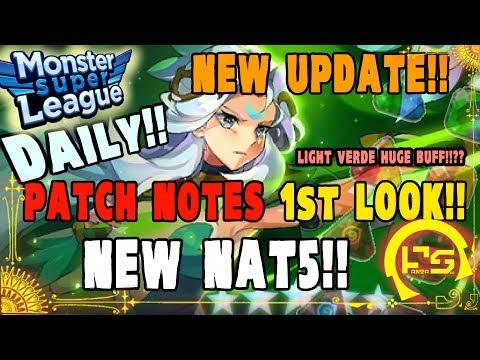 Monster Super League UPDATE!! PATCH NOTES FIRST LOOK!! NEW NAT5!!?? NEW GEM SET!! LIGHT VERDE BUFF!!