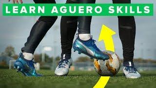 PLAY LIKE AGUERO   Learn 5 amazing Aguero football skills