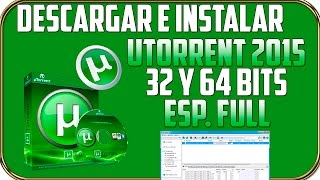 Descargar e Instalar Utorrent Para Windows 7/8/8.1 Ultima version 2014 Full