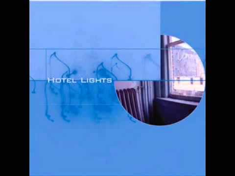 Hotel Lights - Follow Through