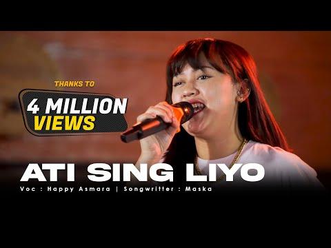 Download Lagu HAPPY ASMARA - ATI SING LIYO ( Live ) | Mung Siji Penjalukku.mp3