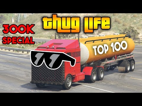 GTA 5 ONLINE : TOP 100 THUG LIFE AND FUNNY MOMENTS  [300K SPECIAL]