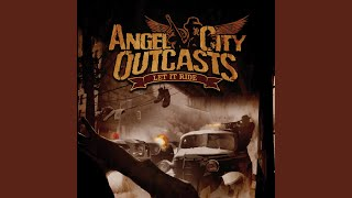 Watch Angel City Outcasts Let It Ride video