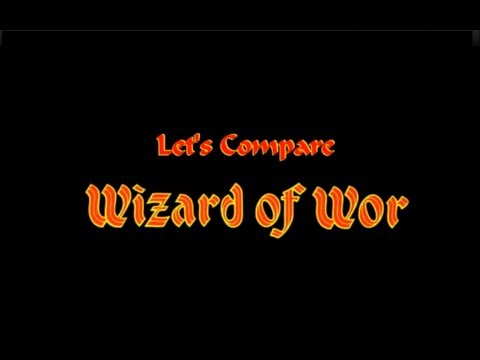 Let's Compare ( Wizard of Wor )