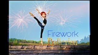 Firework -Ballerina Leap