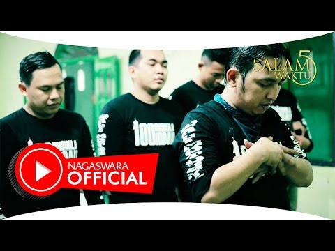 Wali Band - Salam 5 Waktu ( Video Lirik ) - Official Music Video - NAGASWARA