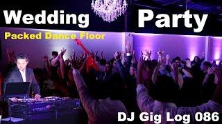 DJ Gig Log 086 | Elegant Wedding | Packed Dance Floor | Up-Lighting | Shoe Game Tips