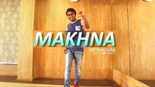 Makhna - Yo Yo Honey singh, Neha kakkar | Hip Hop Dance | Jay Kansara Choreography