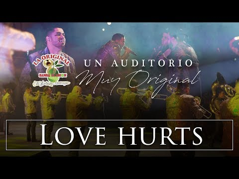 La Original Banda El Limón - Love Hurts (Desde el auditorio)