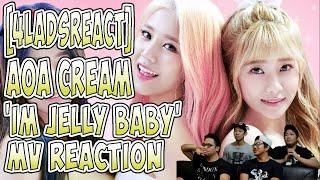[4LadsReact] AOA Cream (크림) - I'm Jelly BABY MV Reaction