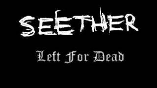 Watch Seether Left For Dead video