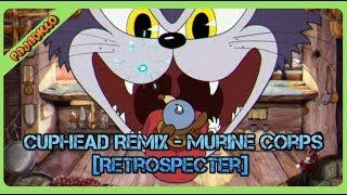 Cuphead Remix - Murine Corps [RetroSpecter]