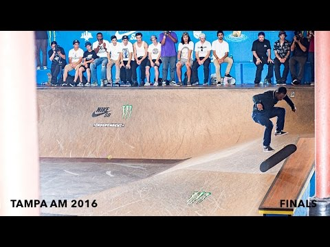Tampa Am 2016 Finals and Best Trick