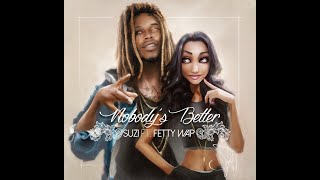 Z ft. Fetty Wap - Nobody's Better (Audio Only)