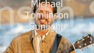 Watch Michael Tomlinson Sunlight video