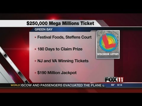 9PM SAT $250,000 MEGA MILLIONS TICKET SOLD IN GREEN BAY