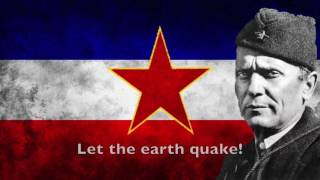 Hej, Slaveni - National anthem of the Socialist Federal Republic of Yugoslavia