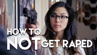 How to Not Get Raped