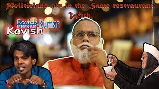Very Funny Restaurant | Modi Ji, Rahul Ji and kejriwal | Vikas ka Raita|