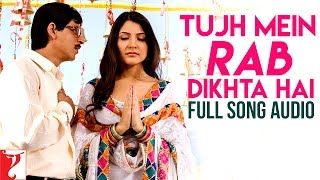 download lagu Tujh Mein Rab Dikhta Hai - Full Song  gratis