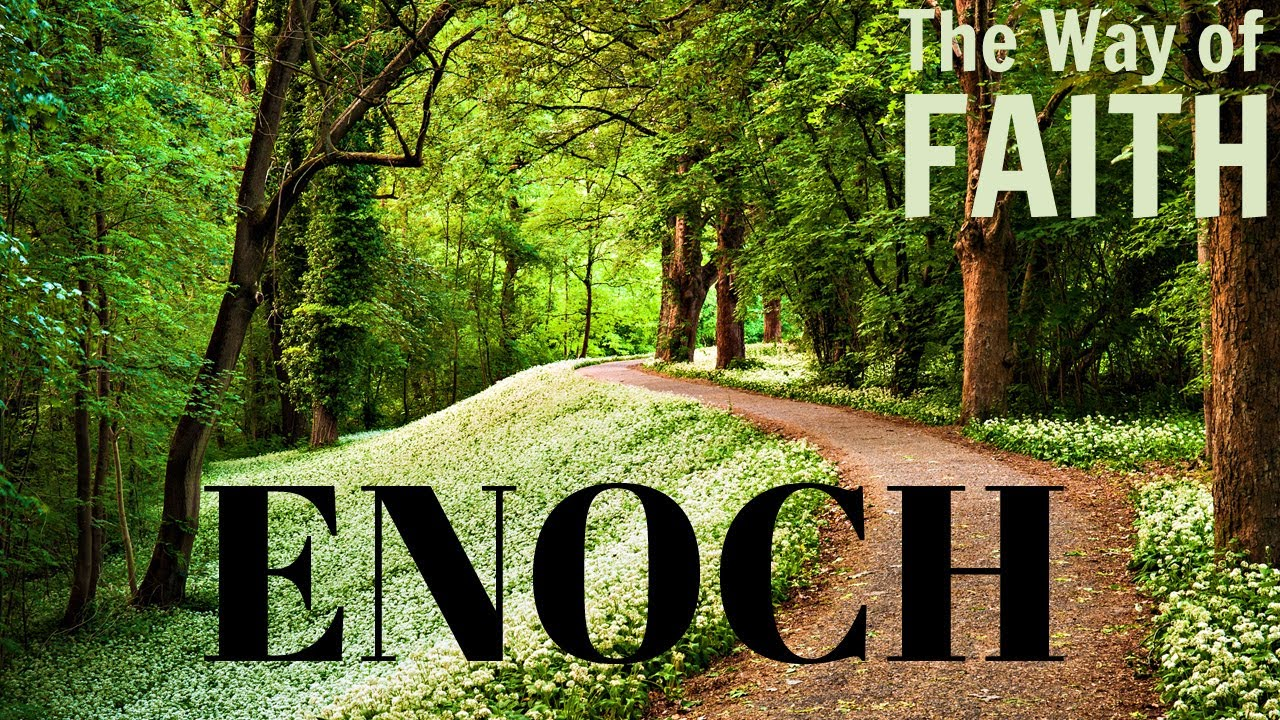 Enoch Walked With God - YouTube
