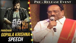 Paruchuri Gopala Krishna Speech @ Khaidi No 150 Pre Release Event    Megastar Chiranjeevi    Kajal