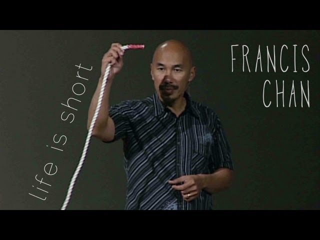 What Are You Living For? (Rope Illustration) - Francis Chan