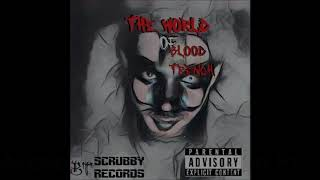 13. Acception By Deception FT Thy Gh6st - The World Of Blood Trench