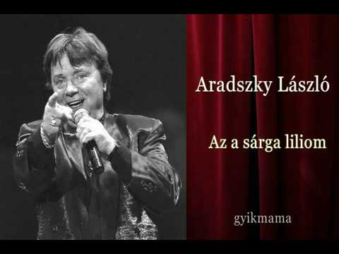 Aradszky László - Az A Sárga Liliom
