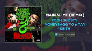 Pooh Shiesty, Moneybagg Yo & Tay Keith - Main Slime (Remix) (AUDIO)