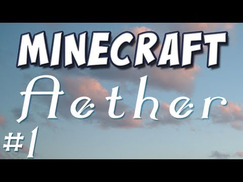 Minecraft - Aether Mod Spotlight Part 1: First Steps