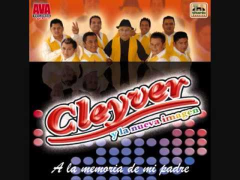 Cleyver Y La Nueva Imagen Cuando Estabas Tu video