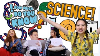 How Much Do You Know - Science