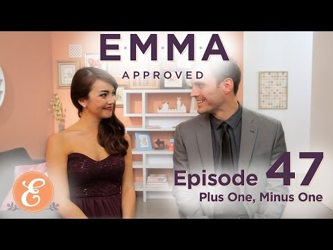 Plus One, Minus One - Emma Approved Ep: 47 video
