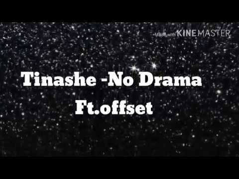 No Drama - Tinashe Ft. Offset {Lyrics}