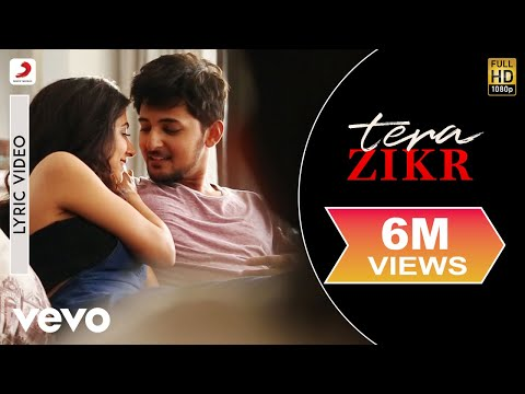 Tera Zikr - Official Lyric Video| Darshan Raval | Hits of 2017