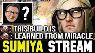 SUMIYA trying MIRACLE- Invoker Build | Sumiya Invoker Stream Moment #145