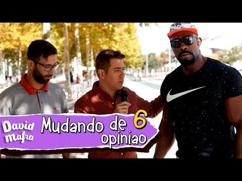 PEGADINHA: MUDANDO DE OPINIÃO 6